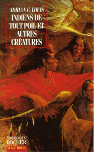Wild Indians and Other Creatures French Edition